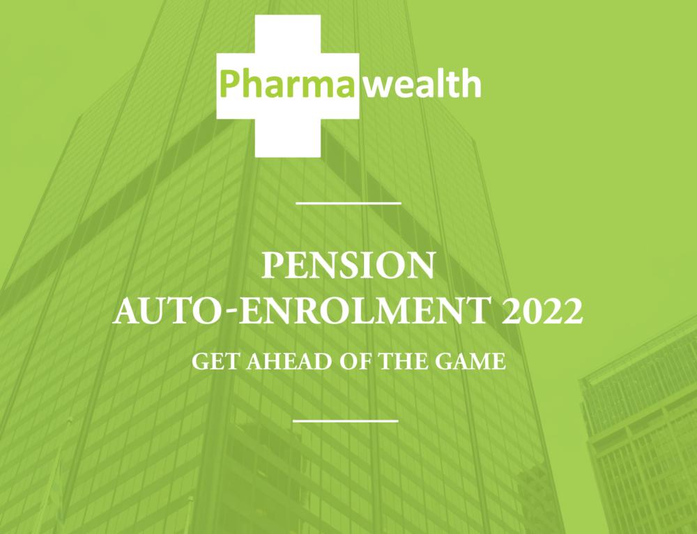 Pension Auto-Enrolment 2022